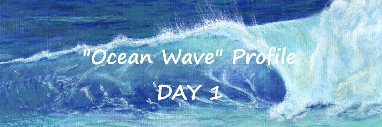 Ocean Wave profile day 1 | Sandra Burns ART
